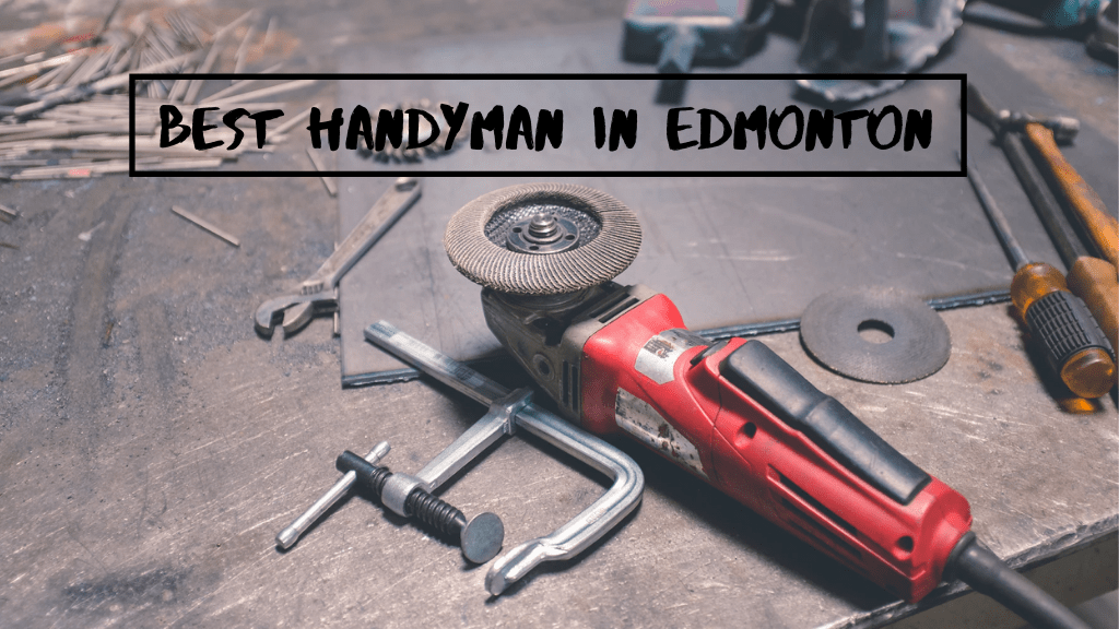Best Handyman in Edmonton