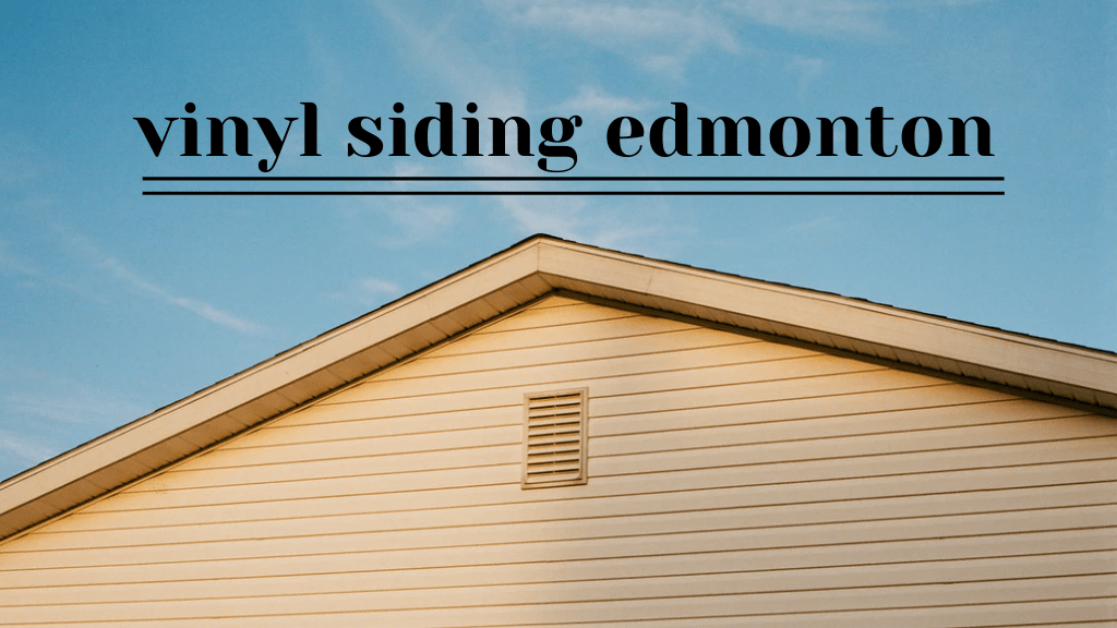 Best Vinyl Siding in Edmonton