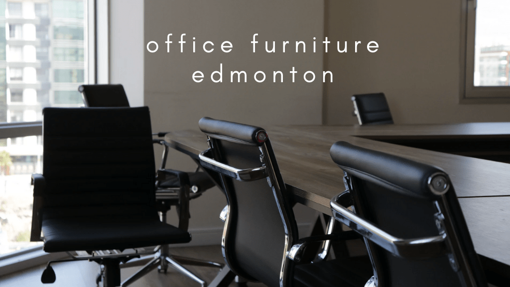5 Shops For The Best Office Furniture In Edmonton 2021